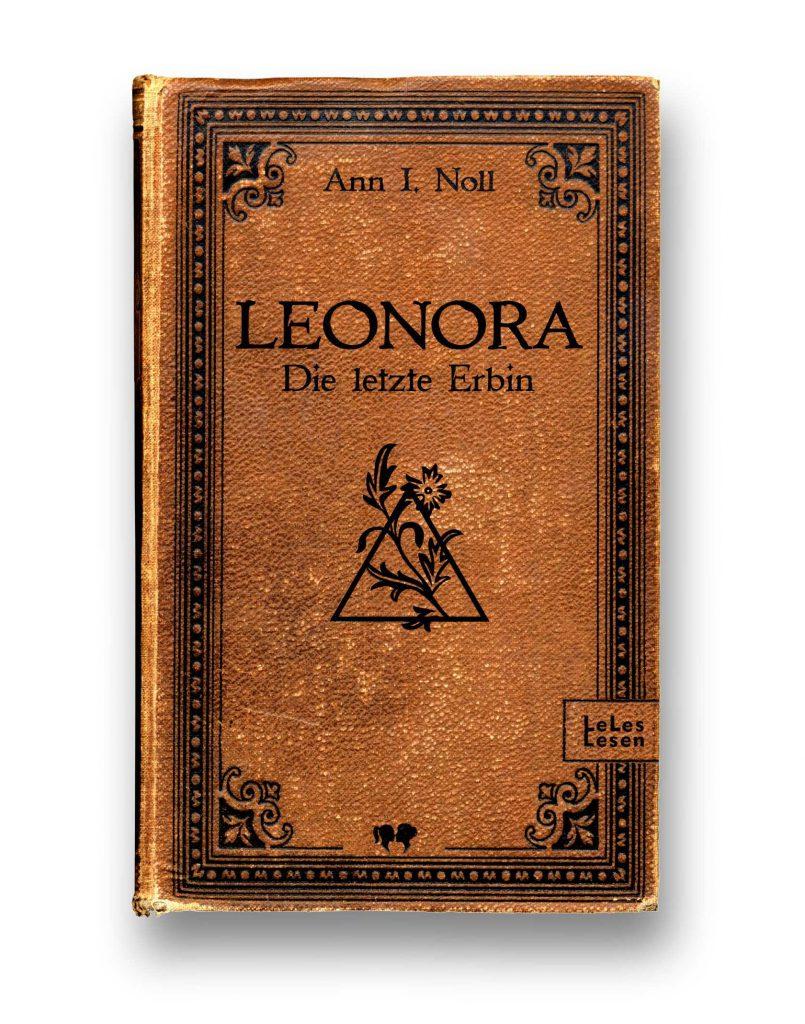 Cover Leonora - Die letzte Erbin